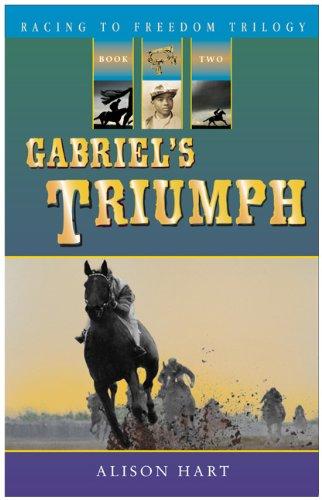 Gabriel's Triumph (Racing to Freedom)