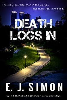 Death Logs In (Michael Nicholas Book 2) by [Simon, E. J.]
