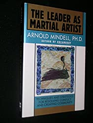 The leader as martial artist: An introduction to deep democracy