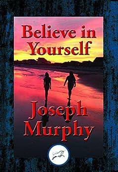 believe in yourself pdf joseph murphy