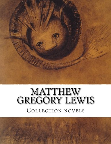 Matthew Gregory Lewis, Collection novels