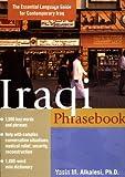 Iraqi Phrasebook : The Complete Language Guide for Contemporary Iraq