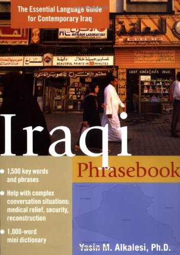 Iraqi Phrasebook : The Complete Language Guide for Contemporary Iraq by McGraw-Hill