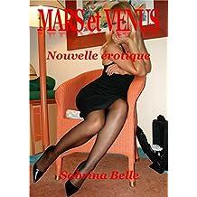 MARS et VENUS: Nouvelle érotique (French Edition)