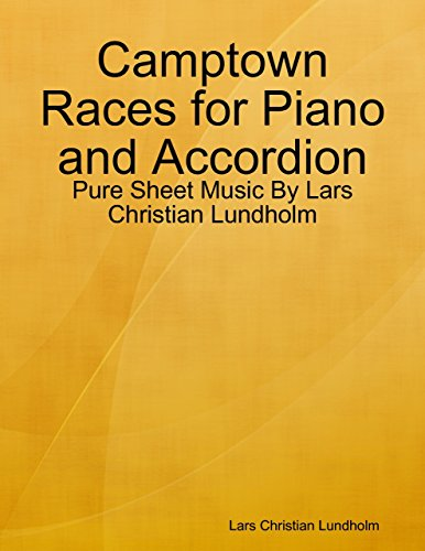 Camptown Races for Piano and Accordion - Pure Sheet Music By Lars Christian Lundholm