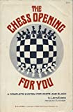The Chess Opening for You, Larry Evans, 0890580200