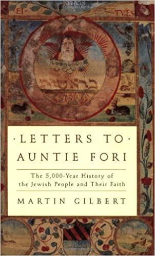 Book Letters to Auntie Fori: 5000 Years of Jewish History by Martin Gilbert (2003-06-05)
