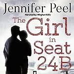 The Girl in Seat 24B   Jennifer Peel