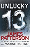 Unlucky 13: (Women's Murder Club 13) by James Patterson (2014-12-04)