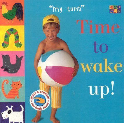 Read Online Time To Wake Up! (My Turn) pdf epub