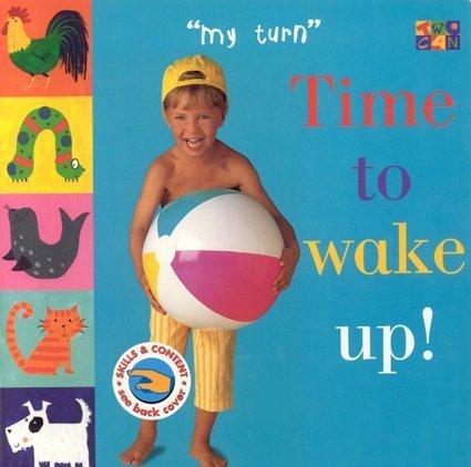 Download Time To Wake Up! (My Turn) pdf