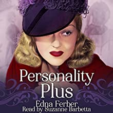 Personality Plus Audiobook by Edna Ferber Narrated by Suzanne Barbetta