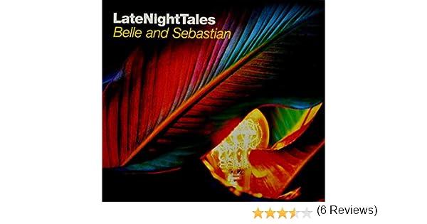 Late Night Tales: Belle and Sebastian : Belle & Sebastian: Amazon ...