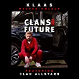 Clans for Future (feat. Clan Allstars) [Explicit]