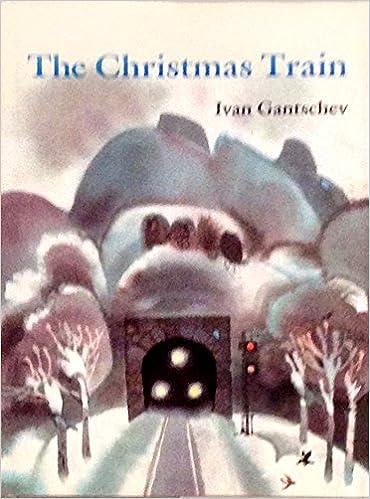 the christmas train english and german edition ivan gantschev 9780316303460 amazoncom books - The Christmas Train