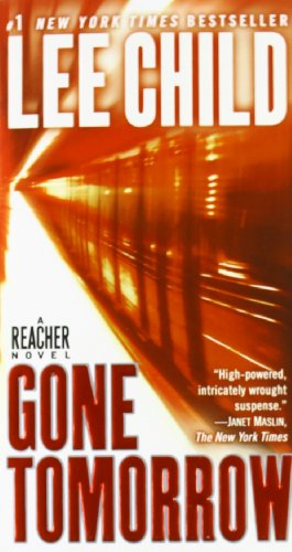 Gone Tomorrow - Book #13 of the Jack Reacher