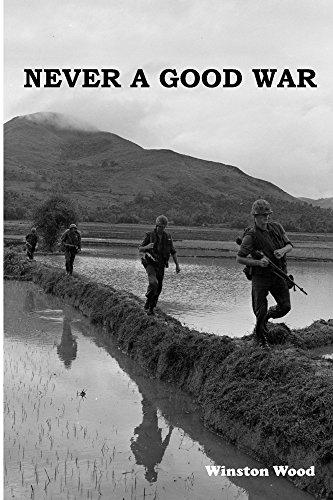Never A Good War