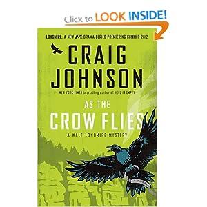 As the Crow Flies: A Walt Longmire Mystery Craig Johnson