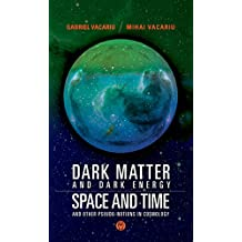 DARK MATTER AND DARK ENERGY, SPACE AND TIME, AND OTHER PSEUDO-NOTIONS IN COSMOLOGY