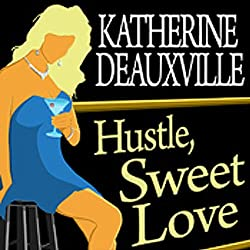 Hustle, Sweet Love