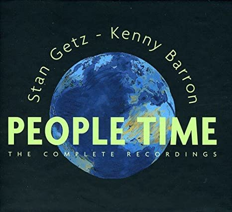 People Tim: The Complete Rec. Session: Stan Getz, Kenny Barron ...