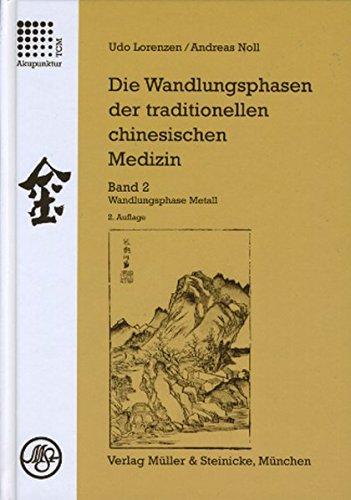 Die Wandlungsphasen der traditionellen chinesischen Medizin / Die Wandlungsphase Metall