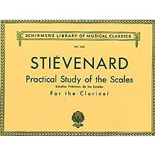 Alexandre Stievenard: Practical Study Of Scales For Clarinet. Partitions pour Clarinette
