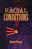 Racial Conditions : Politics, Theory, Comparisons, Winant, Howard, 0816623864