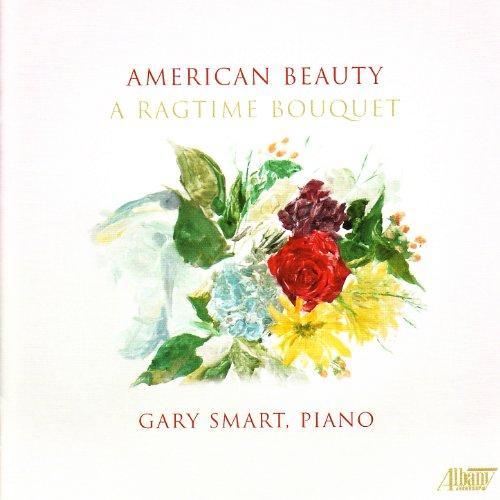 (American Beauty: A Ragtime Bouquet)