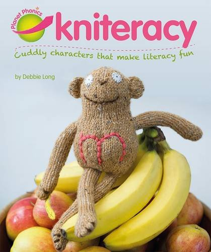 Planet Phonics Kniteracy (Planet Phonics Books) Debbie Long