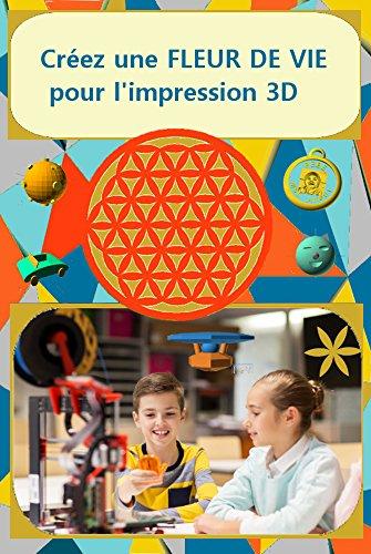 Creez Une Fleur De Vie Pour L Impression 3d Ainsi Que 10 Autres