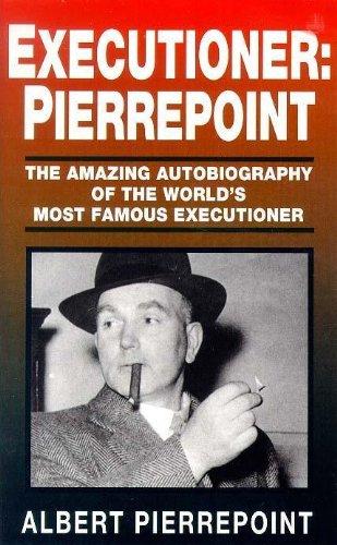 Executioner, Pierrepoint