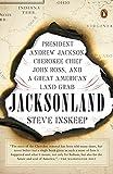 Jacksonland: President Andrew Jackson, Cherokee