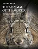 img - for Handbook of the Mammals of the World: Lagomorphs and Rodents I (Handbook of Mammals of the World) book / textbook / text book