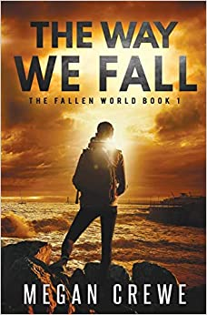 The Way We Fall: Volume 1 por Megan Crewe