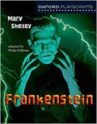 Oxford Playscripts: Frankenstein: Amazon.es: Mary W