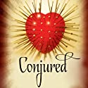 Conjured Audiobook by Sarah Beth Durst Narrated by Holly Fielding
