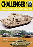 Challenger 1: British Main Battle Tank of the Gulf