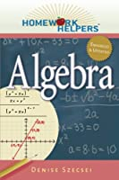 Homework Helpers: Algebra, 2nd Edition Front Cover