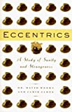 Eccentrics: A Study of Sanity and Strangeness by David Weeks (1995-10-03)