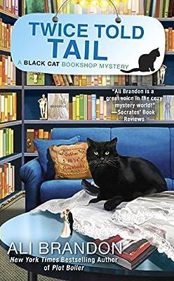 Twice Told Tail (A Black Cat Bookshop Mystery)