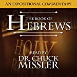 The Book of Hebrews: A Commentary | Chuck Missler