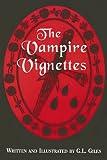 The Vampire Vignettes, G. L. Giles, 0533147352
