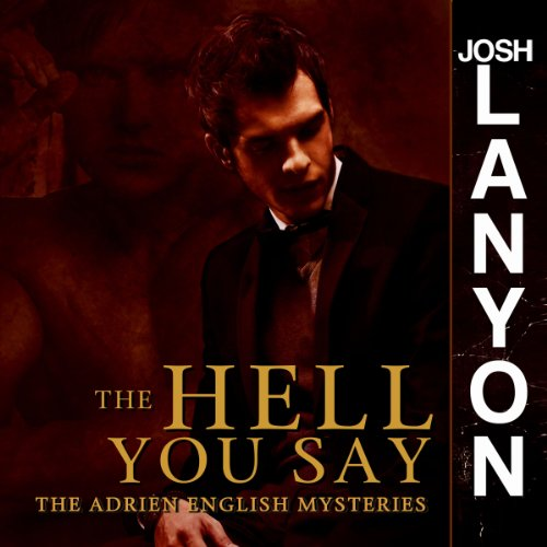 Pdf Lesbian The Hell You Say: The Adrien English Mysteries, Book 3