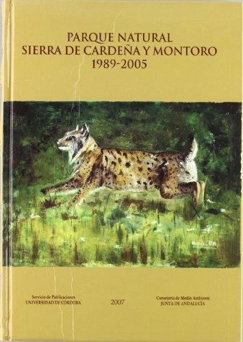 Descargar Libro Parque Natural Sierra De Cardeña Y Montoro 1989-2005 De José Manuel Quero Fernández José Manuel Quero Fernández De Molina