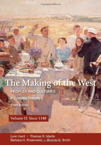 The Making of the West : Peoples and Cultures- A Concise History(Volume II)