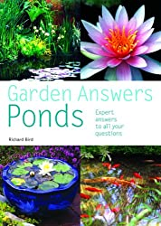 Garden Answers: Ponds: Expert Answers to All Your Questions