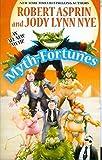 Myth-Fortunes (Myth Adventures)