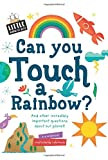 img - for Can You Touch a Rainbow? (Little Know-It-All) book / textbook / text book
