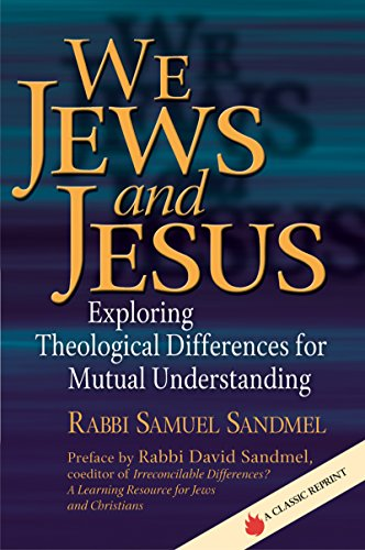 We Jews and Jesus: Exploring Theological Differences for Communal Understanding (Prayers of Awe)